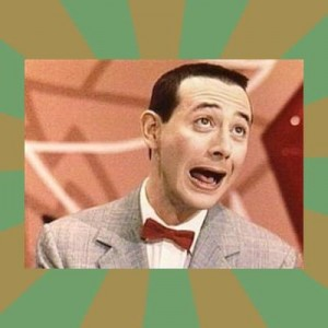 Создать мем: pee wee herman, meme, happy birthday meme