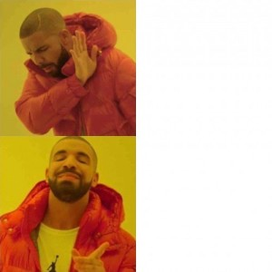 Create meme: drake mem template, Timothy meme, meme with Timothy no