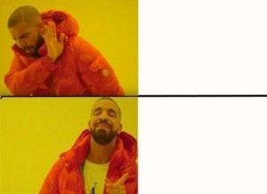 Create meme: drake meme , Drake hotline bling, memes about supersto
