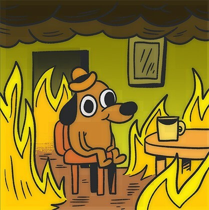 """Create meme """"cryptocurrency memes with the dog in a burning house, the dog  it is fine, this is fine """" - Pictures - Meme-arsenal.com"""