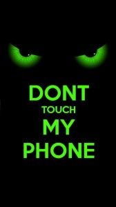 Create meme: live dont touch my phone.live, don t touch my phone