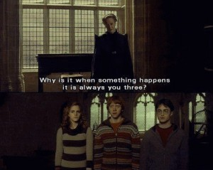 Create meme: Something Happens, Harry Potter mems, why when something happens there is always you three