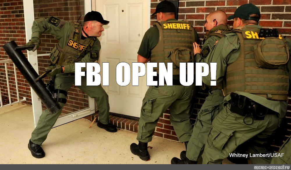 Meme Fbi Open Up All Templates Meme Arsenal Com