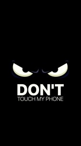 Create meme: Wallpaper don't touch my phone with a cat, don't touch my phone Wallpaper black for iPhone, don't touch my phone Wallpaper for iPhone