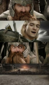 Создать мем: lord of the rings legolas and gimli friend i d die fighting, гимли демотиватор, Властелин колец