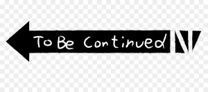 Create meme: arrow to be continued, to be continued, the arrow is to be continued without a background
