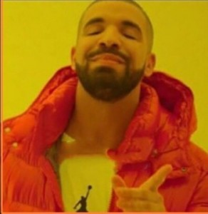 Create meme: drake meme , drake dancing in the bling sparks, drake no ye